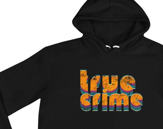 Premium True Crime Hoodie, Soft Fleece, Vintage Retro Aesthetic, Gift for Crime Junkies and Murderinos