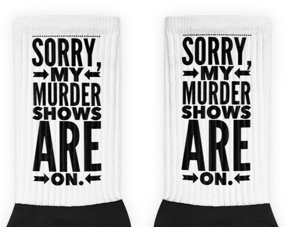 My Murder Shows are On Socks, True Crime TV Show Fans, Crime Junkies, Stocking Stuffer, Funny Novelty Gifts