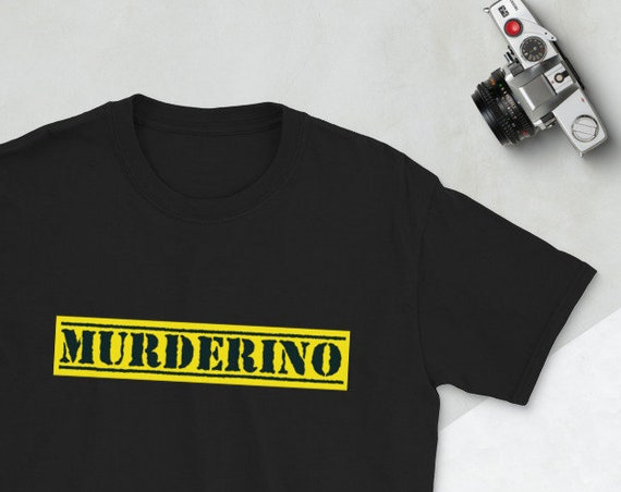 Murderino Tee Shirt, Semi-Fitted Up to 3XL Plus Size, My Favorite Murder True Crime Gift for Podcast Fans