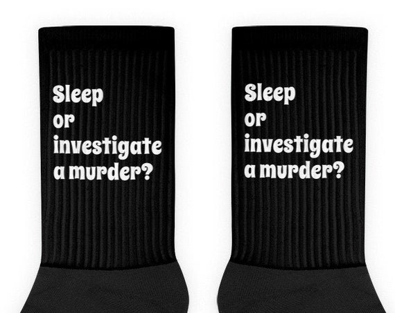 Sleep or Investigate a Murder Socks, True Crime Gifts, Funny Amateur Detective, CSI SVU FBI