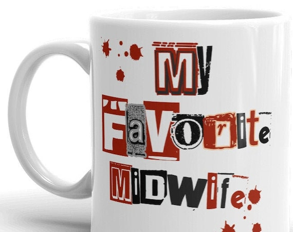 Custom My Favorite Midwife Mug, Thank You Gift for Nurse Practitioner Doula