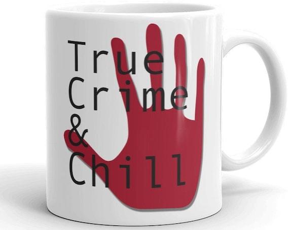 True Crime Mug, Unique Gift for Murderinos Serial Killer Netflix Documentary Fans, Red Handed