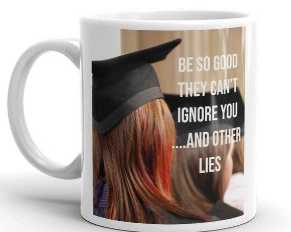 Funny Graduation Mug, New Job, Coworker Birthday, White Elephant Gift, Stocking Stuffer Coffee Mugs