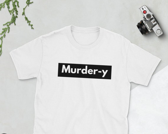 Murdery T Shirt, True Crime Addict Detective Tees, Murderino Gift for Best Friend