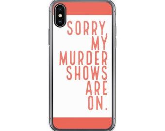 True Crime Fan Phone Case, My Favorite Murder Murderino, Crime Junkie, Law Order SVU, Horror Geek, iPhone, Samsung