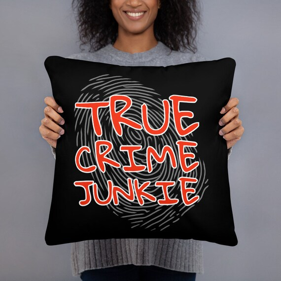 True Crime Junkie Pillow, Fun Accent Cushion for Murderino Home Decor, Two Sizes