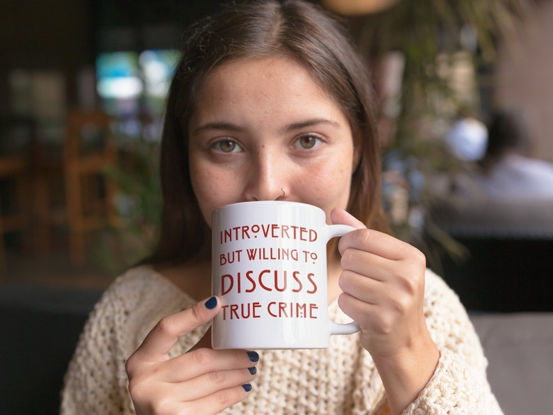 Introvert True Crime Gift Funny Quote Mug Basically a image 0
