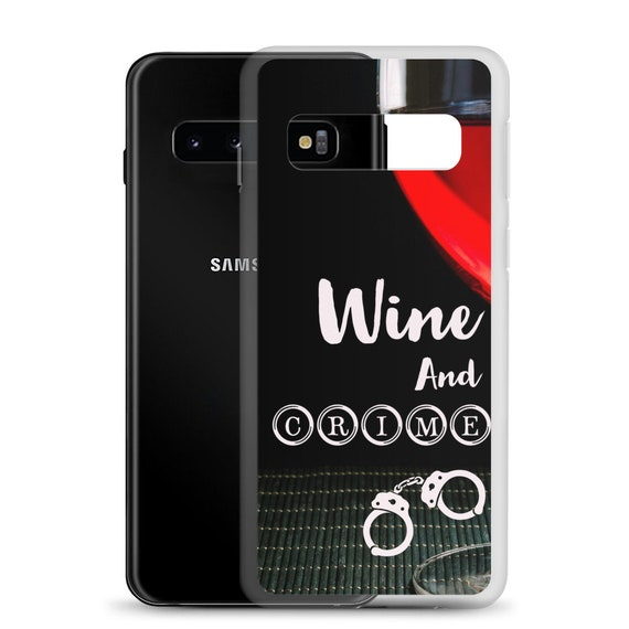 Wine and Crime Samsung Galaxy Case s9 s10 s10e 9+ 10+, Unique Detective Podcast Fan Phone Cover from Frenchtoastygood