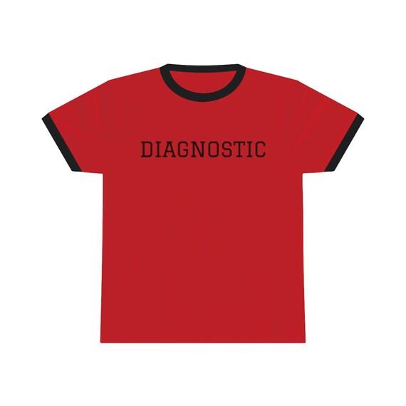 Diagnostic Unisex Ringer Tee