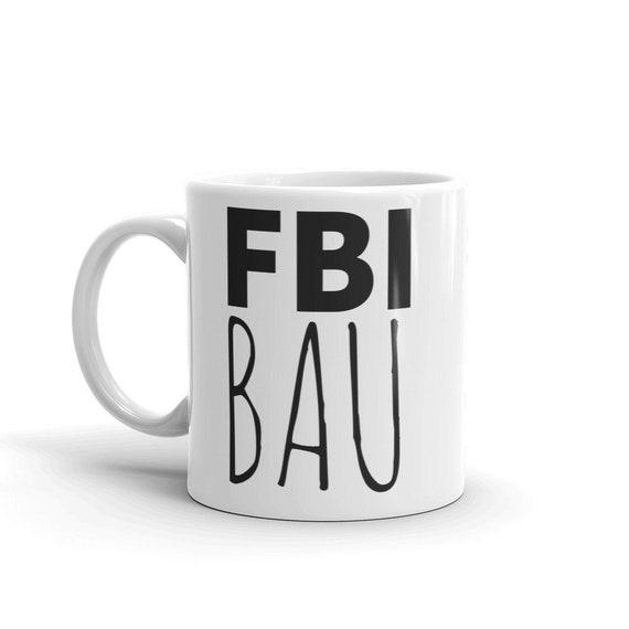 FBI BAU Mug, Federal Behavioral Analysis Unit Criminal Minds Coffee Cup, Police Force True Crime Gift