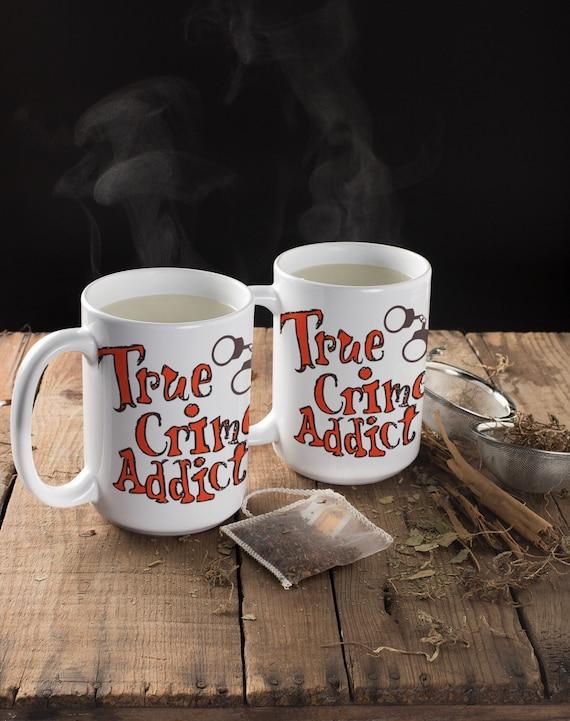 True Crime Addict Mug, Detective Gift, Handlettered Crime Obsessed Murderino Mystery Mug