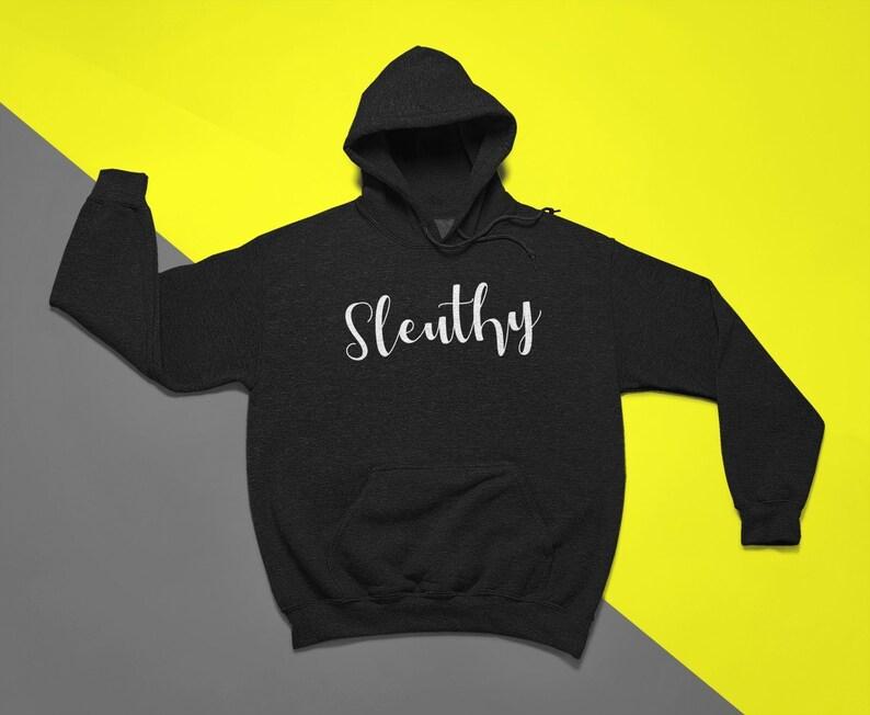 Sleuthy Hoodie True Crime Junkie Sweatshirt Cozy Pullover image 1