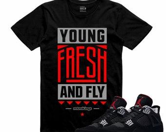 df0b0cf66b7 Air Jordan IV Bred 4 Black Red Cement T Shirt Retro YOUNG FRESH Fly  Sneakerhead Tee