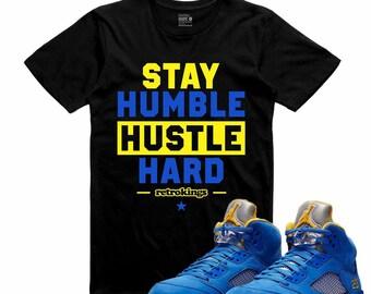 37009f12e9ed96 Air Jordan 5 V Laney T Shirt Varsity Royal Yellow Retro STAY HUMBLE FLY Sneaker  Tee Sneakerhead