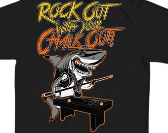 6610e123 Pool Shirt | Rock Out With Your Chalk Out | pool shirt, pool tshirt, billiards  t shirt, billiards shirt, pool gifts, pool gifts for men