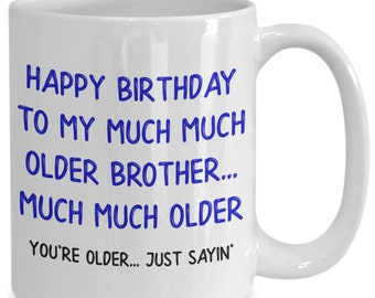Brother Mug Gift For Funny Birthday Big Older