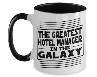 I/'m A Hotel Manager Lets Just Assume I/'m Always Right Funny Coffee Mug Gift 1032