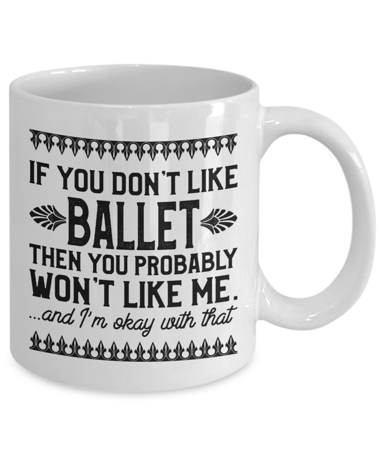 if you don't like ballet mug coffee cup gift idea shoes slippers flats bag