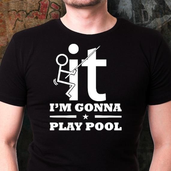 I Play Pool Tee Shirt Pool T Shirt