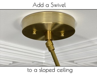 Add a Swivel for Sloped Ceiling