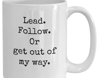 Lead, follow or..