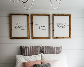 love you more sign | love you most sign | bedroom wall decor | wood Framed signs | master bedroom sign | kids bedroom sign |bedroom wall art