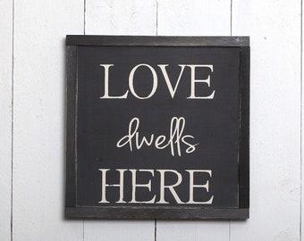 "13.5"" x 13.5"" Farmhouse sign ""Love dwells here"" wooden wall decor"