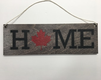 Canada home sign.