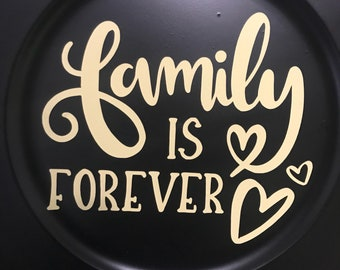 "Family is forever 13"" Plate Charger Decor"