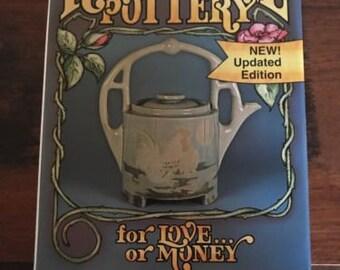 Roseville Pottery for Love or Money