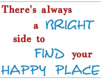 There's always a bright side to find your happy place