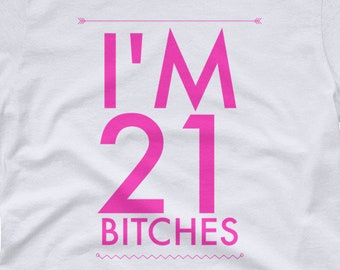934d5d937 21st Birthday Shirts for Women|21st Birthday T Shirt|Funny 21st Birthday  Shirt|Twenty One Shirt|Turning 21 Gifts|21st Birthday Girl