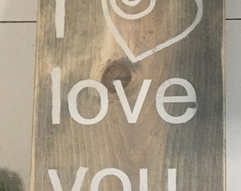 "Homemade sign made with love, Rustic wooden , ""I love you"" sign"