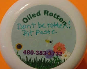 DON'T BE ROTTEN! Use All Natural ArmPit Paste!