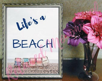 Life's a Beach - Instant Download Wall Art