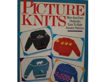 Knitting Books, Picture Knits by Lory Cosgrove 40 Easy to Make Knitting Patterns Sweaters Cats Dogs Snowflakes Skiers Dancers Reindeer Fish