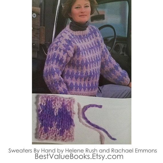 431614036 Knitting Books Sweaters By Hand by Helene Rush Yarn Spinning