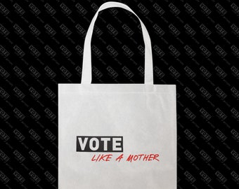 Vote Like a Mother Tote in Natural