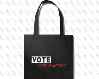 Vote Like a Mother Tote in Black