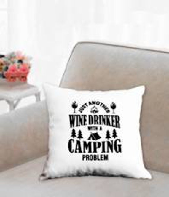 Just another wine drinker with a camping problem throw pillow