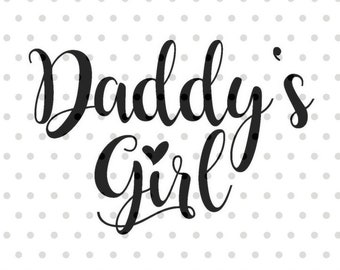Daddys Girl Svg Etsy