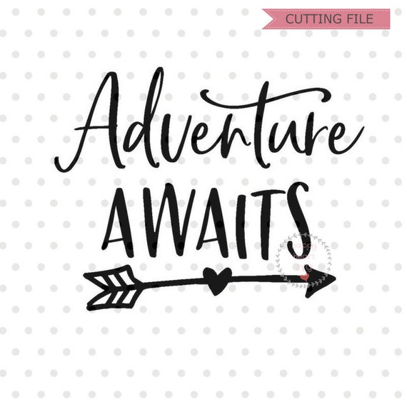 Adventure Awaits Svg Adventure Svg And So The Adventure Etsy