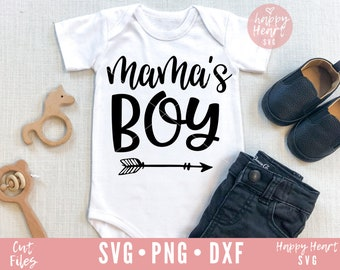 Mama's Boy svg, Ladies I have Arrived svg, Newborn svg, dxf and png instant download, Baby SVG, Boy Mama svg, Toddler svg, Baby quote svg