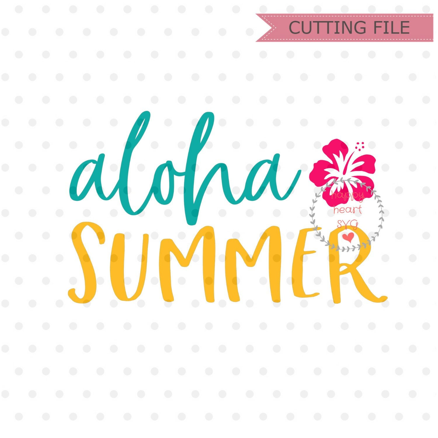 Aloha Summer Svg Summer Svg Dxf And Png Instant Download Etsy