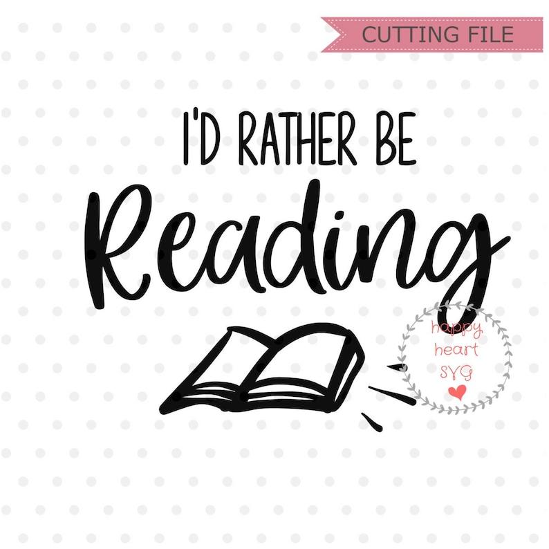 Download I'd rather be reading svg Book svg Book Lover SVG Book | Etsy