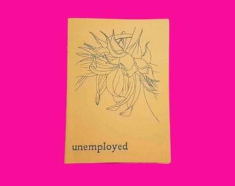 ZINE: Samuel Emery - Unemployed