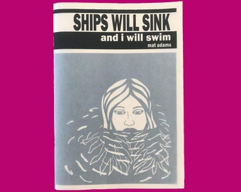 Ships will Sink and I will Swim comic - Mat Adams