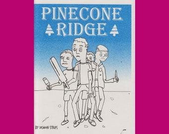 Pinecone Ridge: 60p short story - Demonstrips