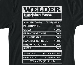 6456c9c2 Welder Nutritional Funny Shirt Welding T-Shirt Welder T-Shirt Gift For  Welder, Father, Grandpa, Husband On Father's Day, Father's Birthday