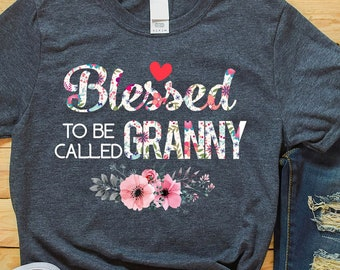 f6b718712 Granny T shirt Blessed To Be Called Granny T-Shirt Gift Funny Gift For  Granny , Grandma, Mother's Day , Birthday , Anniversary Gift